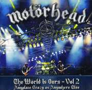 World Is Ours, Vol. 2 , Motorhead