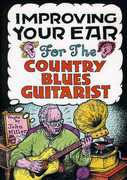 Improving Your Ear for the Country Blues Guitarist , John Miller