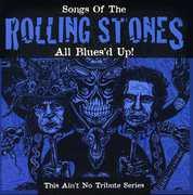 All Bluesd Up: Songs of the Rolling Stones /  Various , Various Artists