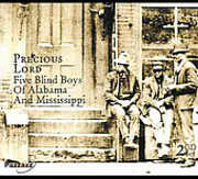 Precious Lord , The Blind Boys of Alabama