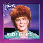 25 Greatest Classics , Cristy Lane