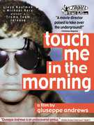Touch Me in the Morning , Bill Nowlin