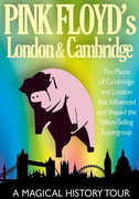 Pink Floyd's: London and Cambridge , Pink Floyd