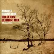 Presents : Sleddin Hill a Holiday Album , August Burns Red