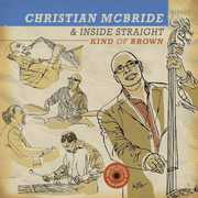 Kind of Brown: The Vinyl , Christian McBride