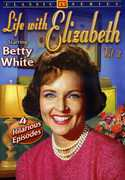 Life With Elizabeth: Volume 2 , Betty White