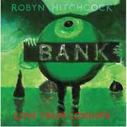 Love from London , Robyn Hitchcock