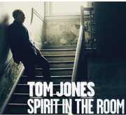 Spirit in the Room , Tom Jones