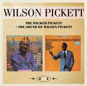 Wicked Pickett & The Sound Of Wilson Pickett [Import] , Wilson Pickett