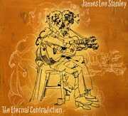 The Eternal Contradiction , James Lee Stanley