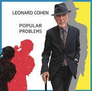 Popular Problems , Leonard Cohen