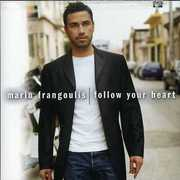 Follow Your Heart , Mario Frangoulis