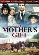 Mother's Gift , Nancy McKeon