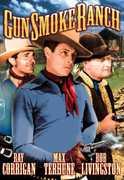 """Gunsmoke Ranch , Ray """"Crash"""" Corrigan"""