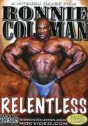 Relentless , Ronnie Coleman