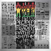 People's Instinctive Travels & Paths of Rhythm , A Tribe Called Quest