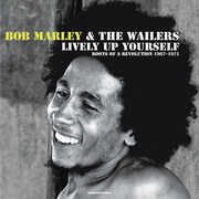 Lively Up Yourself: Roots Of A Revolution 1967-71 , Bob Marley & Wailers