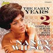 Early Years: 2 Complete Albums Plus Bonus Singles [Import] , Nancy Wilson