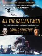 All the Gallant Men: An American Sailor's Firsthand Account of Pearl