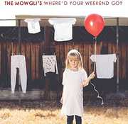 Where'd Your Weekend Go , Mowgli's