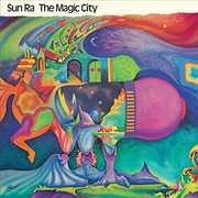Magic City + 2 Bonus Tracks [Import] , Sun Ra