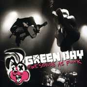 Awesome As F##K [Explicit Content] , Green Day