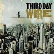 Wire , Third Day