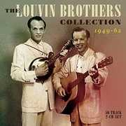 Collection 1949-62 , The Louvin Brothers