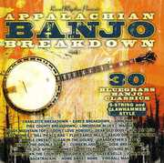 Appalachian Banjo Breakdown: 30 Bluegrass Banjo Classics , Various Artists