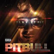 Planet Pit , Pitbull