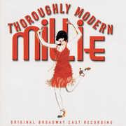 Thoroughly Modern Millie , Original Broadway Cast