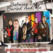 Snapshot: Between the Buried & Me , Between the Buried and Me