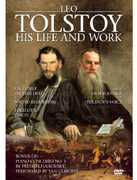 Leo Tolstoy: His Life & Work