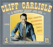 A Country Legacy [Box Set] [Remastered] , Cliff Carlisle