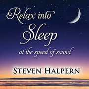 Relax Into Sleep , Steven Halpern