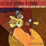 Can't Keep A Good Man Down , Michael Jerome Browne