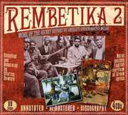 Rembetika 2: More Of The Secret History Of Greece's Underground Music , Various Artists