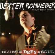 Blues That Defy My Soul , Dexter Romweber