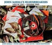 Live in 1967- Volume 2 , John Mayall & the Bluesbreakers