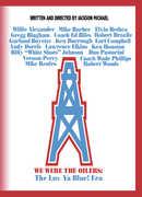 We Were the Oilers: The Luv Ya Blue! Era
