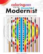 Coloring Zen For The Stressed Out Modernist