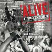Alive At Brushy Mountain State Penitentiary , Mark Collie and His Reckless Companions