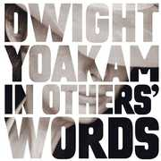 In Other's Words , Dwight Yoakam