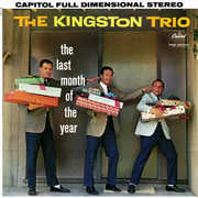 Last Month of the Year , The Kingston Trio