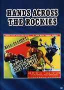 "Hands Across the Rockies , William ""Wild Bill"" Elliott"
