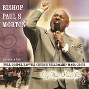 Cry Your Last Tear , Bishop Paul S. Morton, Sr.