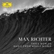 Three Worlds: Music from Woolf Works , Max Richter