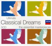 Ultimate Classical Dreams /  Various , Various Artists