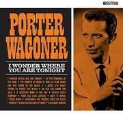 I Wonder Where You Are Tonight , Porter Wagoner