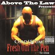 Cold 187Um: Fresh Out the Pen [Explicit Content] , Cold 187um